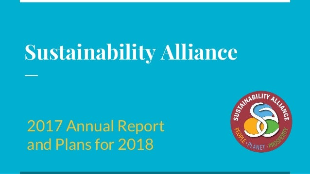 Sustainability Alliance 2017 Annual Report and Plans for 2018