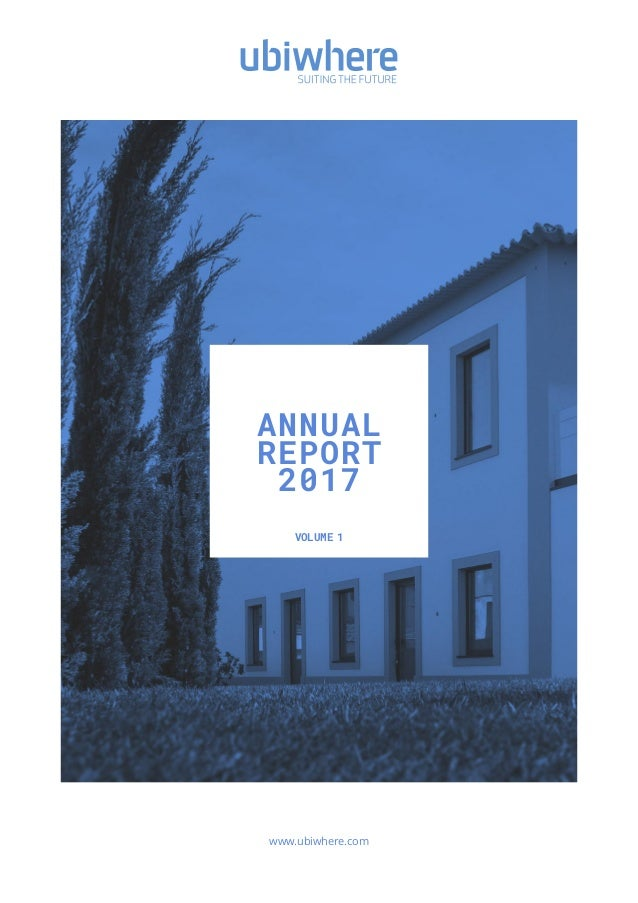 VOLUME 1 www.ubiwhere.com ANNUAL REPORT 2017