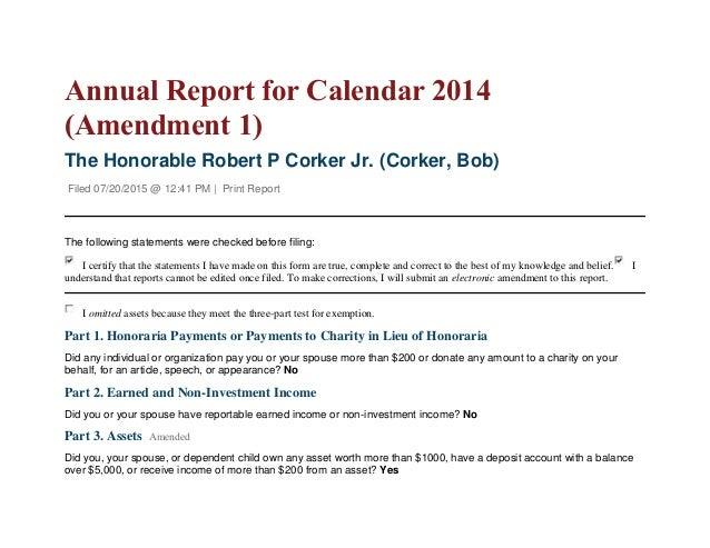 Annual Report for Calendar 2014 (Amendment 1) The Honorable Robert P Corker Jr. (Corker, Bob) Filed 07/20/2015 @ 12:41 PM ...