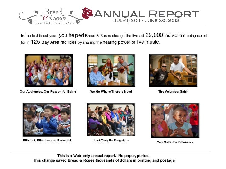Bread & Roses Annual Report                   you helped Bread & Roses change the lives of 29,000 individuals being caredI...