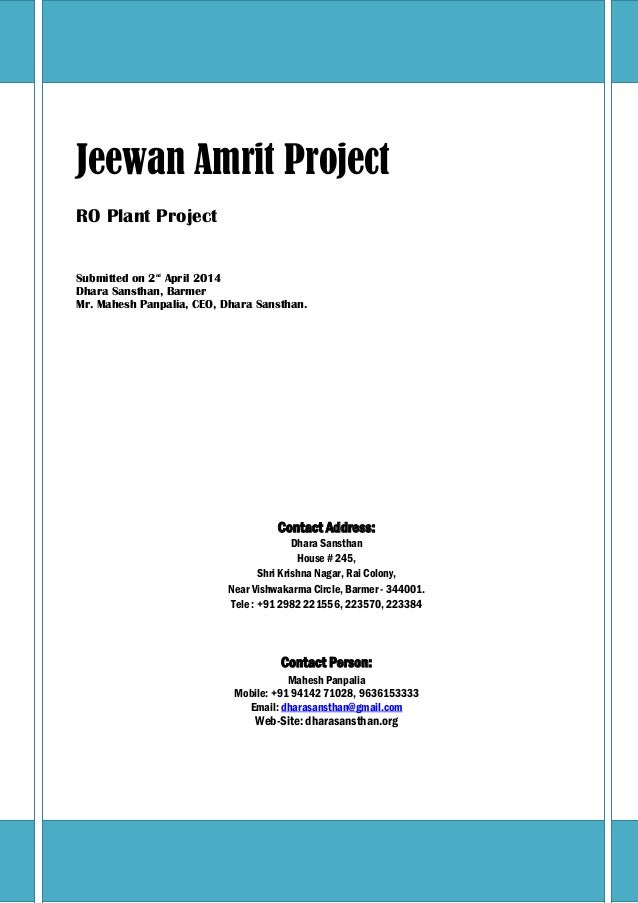 Jeewan Amrit Project  RO Plant Project  Submitted on 2nd April 2014  Dhara Sansthan, Barmer  Mr. Mahesh Panpalia, CEO, Dha...