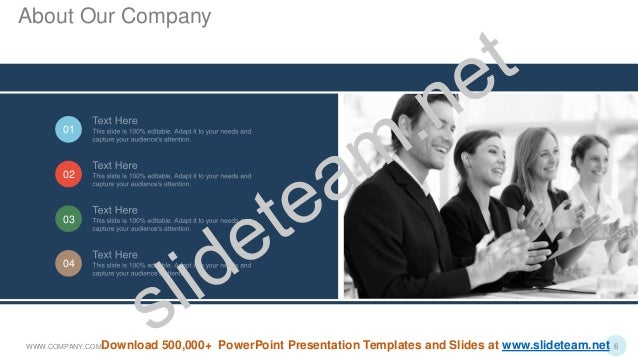 01 02 03 04 WWW.COMPANY.COM 6 About Our Company Download 500,000+ PowerPoint Presentation Templates and Slides at www.slid...