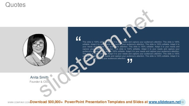 Anita Smith Founder & CEO WWW.COMPANY.COM 55 Quotes Download 500,000+ PowerPoint Presentation Templates and Slides at www....
