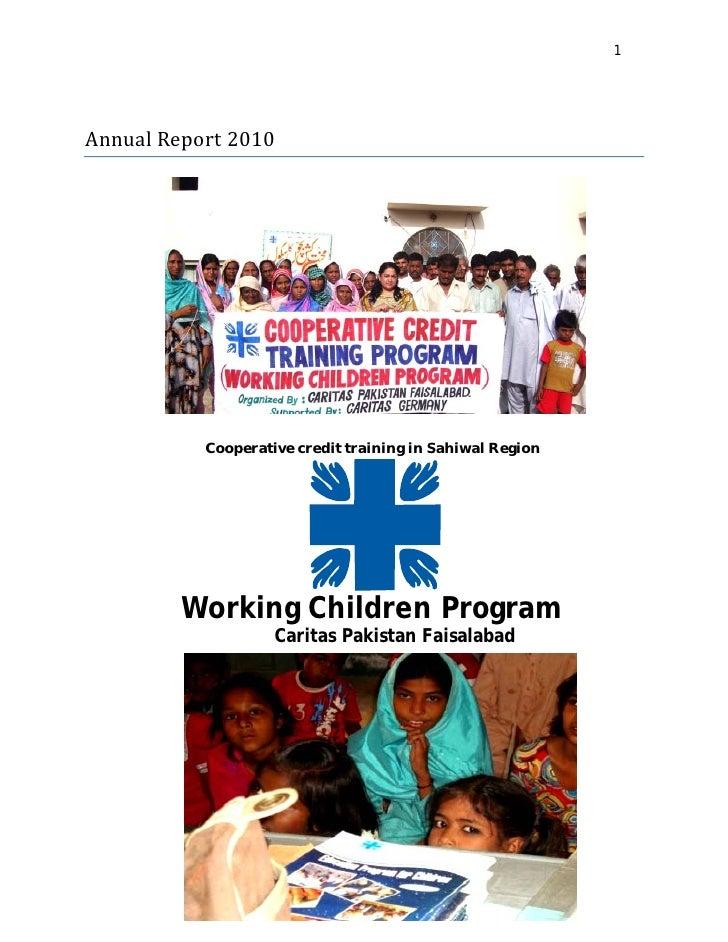 1AnnualReport2010           Cooperative credit training in Sahiwal Region         Working Children Program           ...
