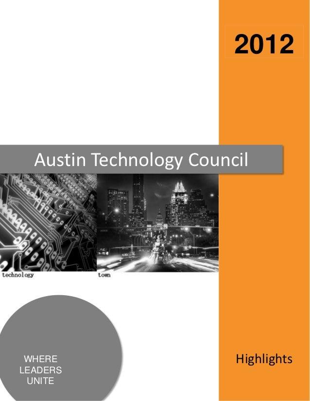 2012  Austin Technology Council WHERE                   HighlightsLEADERS UNITE