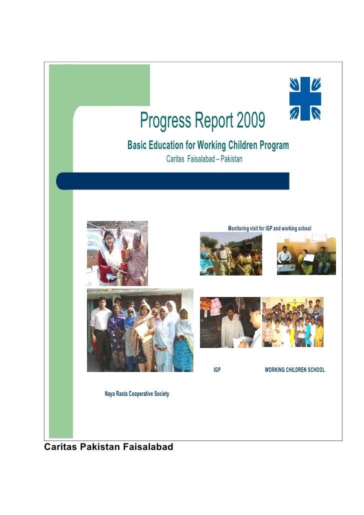 Progress Report 2009                       Basic Education for Working Children Program                                   ...