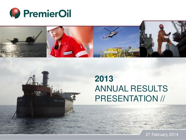 2013 ANNUAL RESULTS PRESENTATION // 27 February 2014