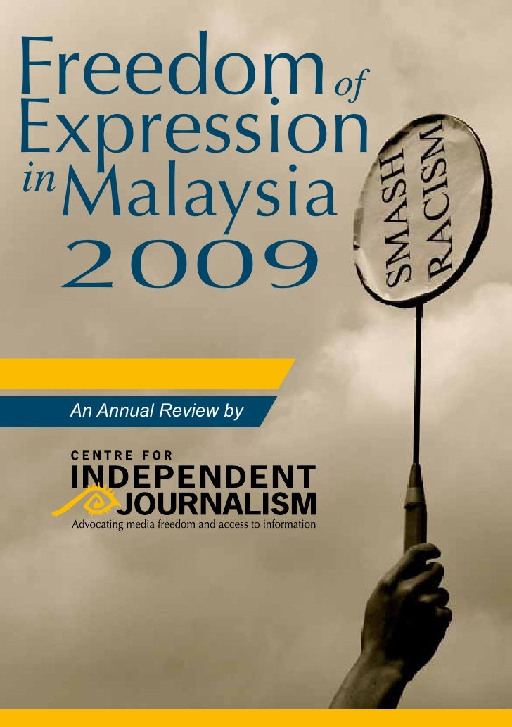 Freedom of Expression in      Malaysia      2009      An Annual Review by
