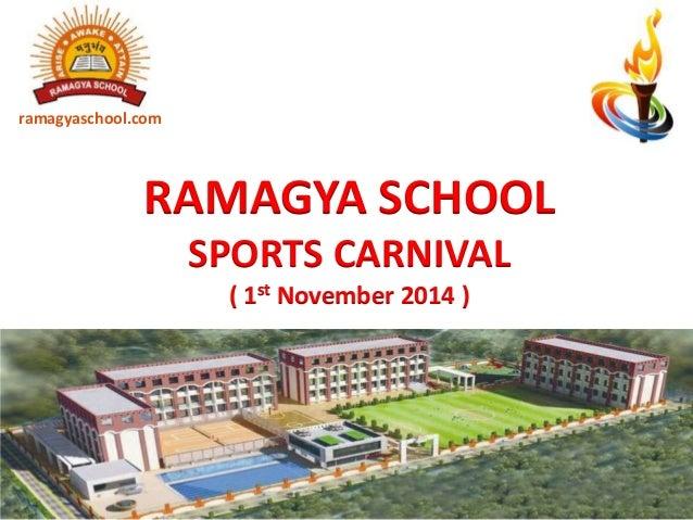RAMAGYA SCHOOL SPORTS CARNIVAL ( 1st November 2014 ) ramagyaschool.com