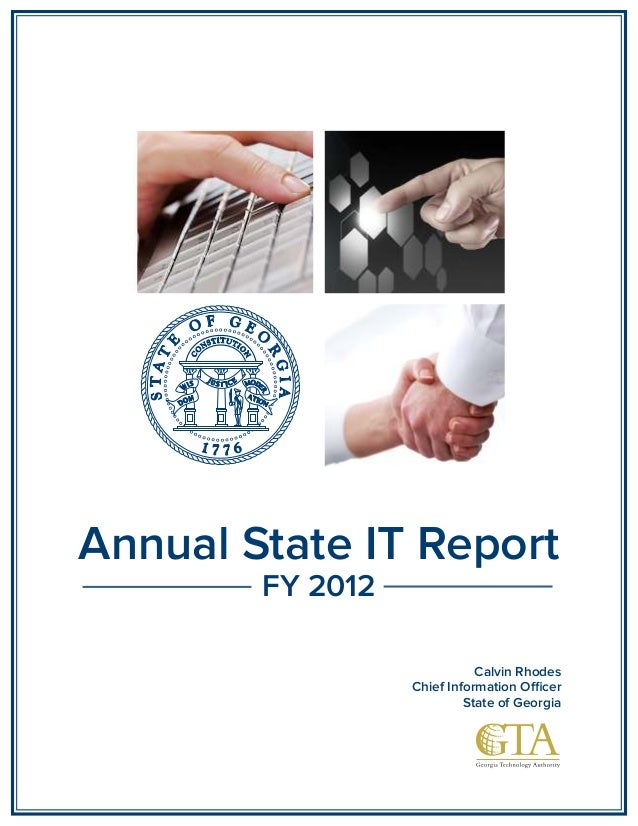 Annual State IT Report        FY 2012                             Calvin Rhodes                  Chief Information Oicer  ...