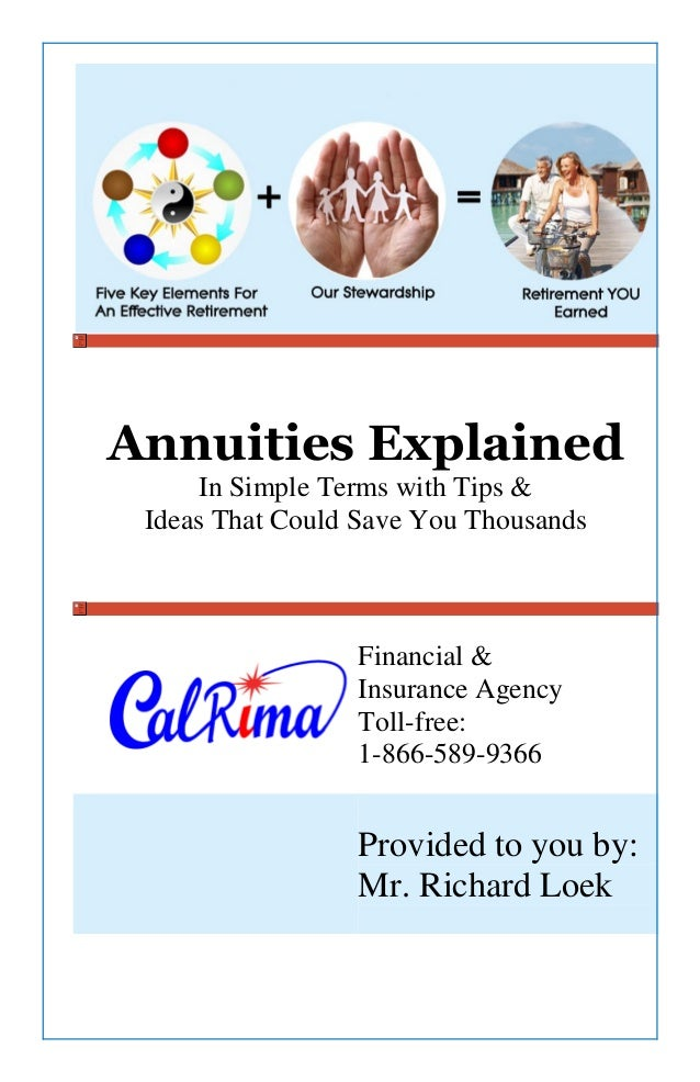 Annuities ExplainedIn Simple Terms with Tips &Ideas That Could Save You ThousandsFinancial &Insurance AgencyToll-free:1-86...