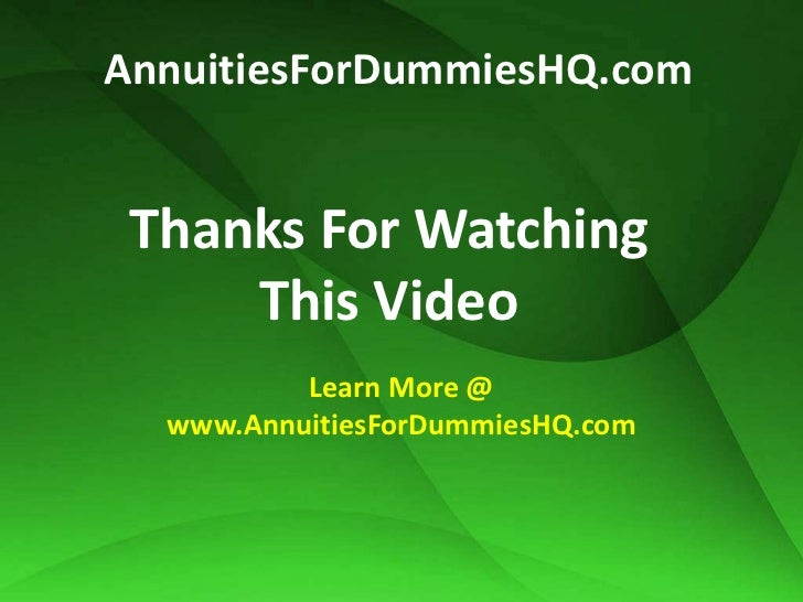 Annuities For Dummies The Details Behind Annuities