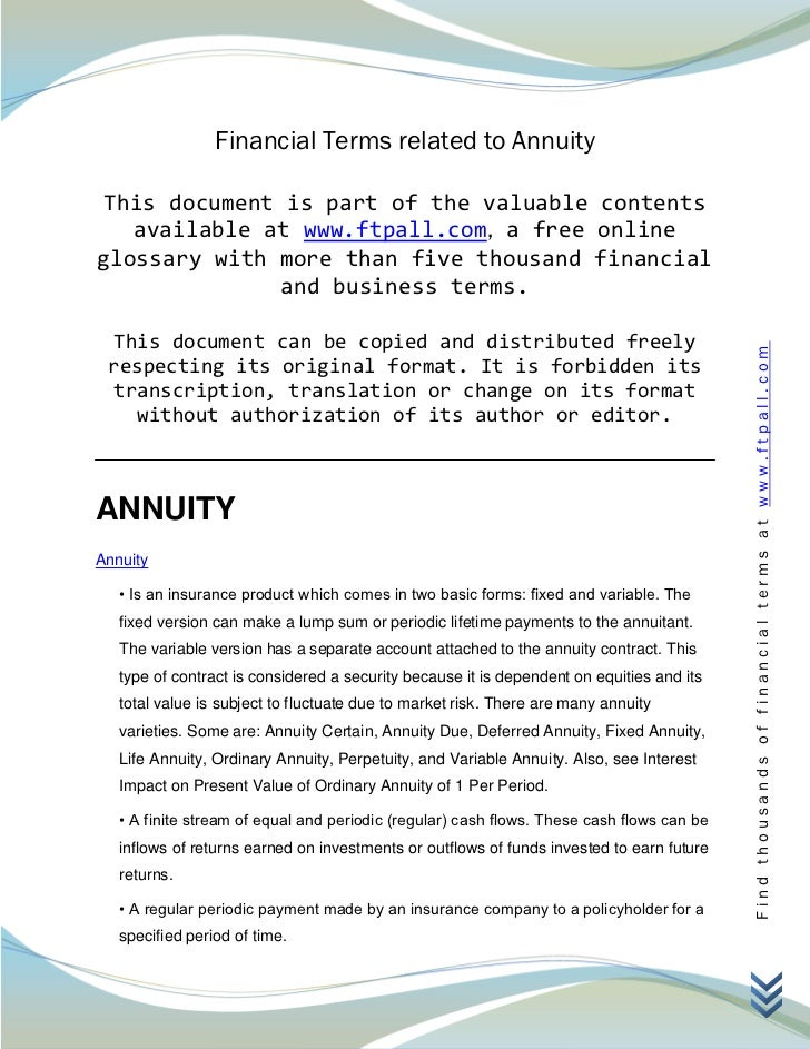 Financial Terms related to Annuity This document is part of the valuable contents   available at www.ftpall.com, a free on...