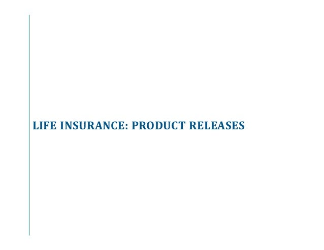 Annuity And Life Insurance Product Update Q2 2017
