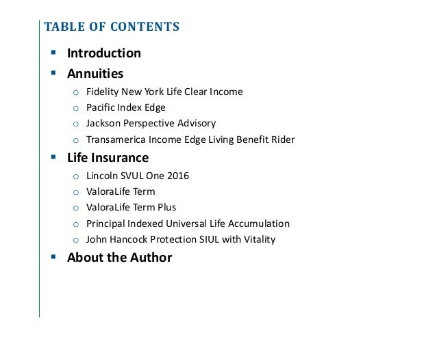 Annuity and Life Insurance Product Update - Q3 and Q4 2016 Slide 3