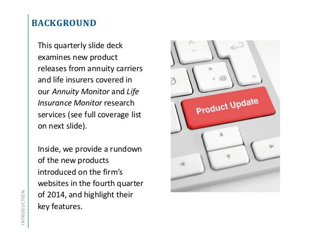 Annuity and Life Insurance Product Update - Q4 2014