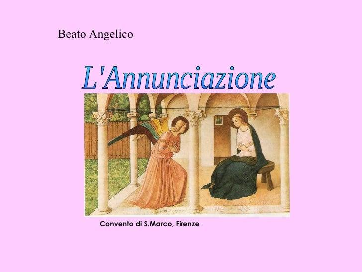 Beato Angelico L'Annunciazione Convento di S.Marco, Firenze