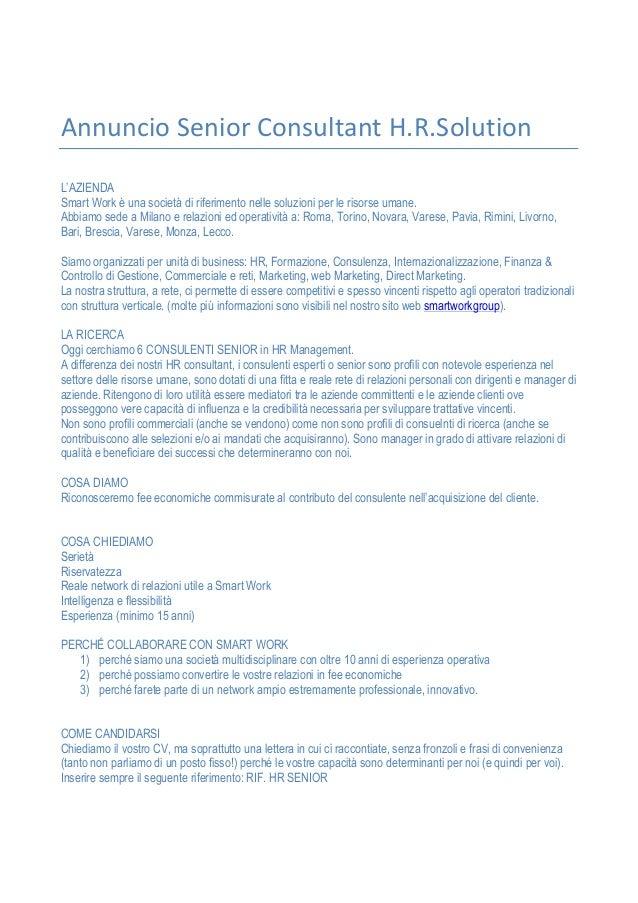 Annuncio  Senior  Consultant  H.R.Solution   L'AZIENDA Smart Work è una società di riferimento nelle soluzioni p...