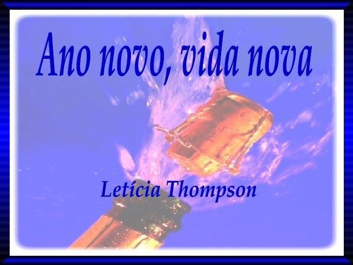 Letícia Thompson Ano novo, vida nova Ano novo, vida nova Letícia Thompson