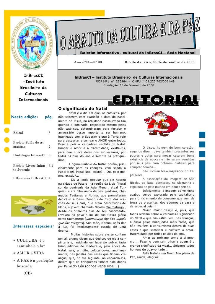 Boletim informativo - cultural do InBrasCI— Sede Nacional                                         Ano nº01—Nº 03          ...