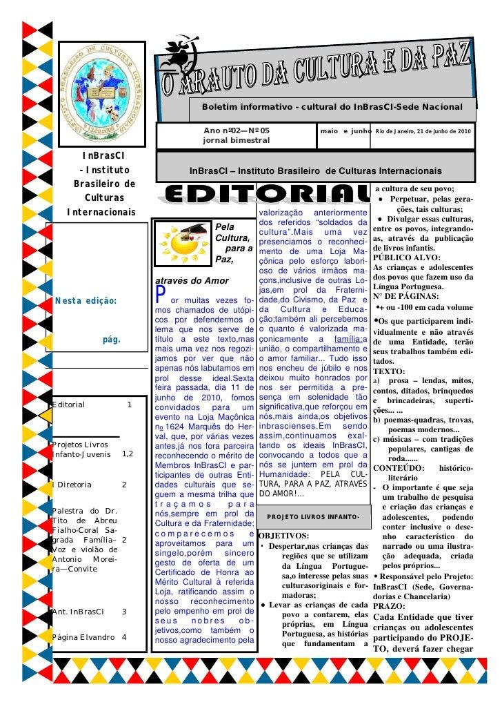 Boletim informativo - cultural do InBrasCI-Sede Nacional                                          Ano nº02—Nº 05          ...