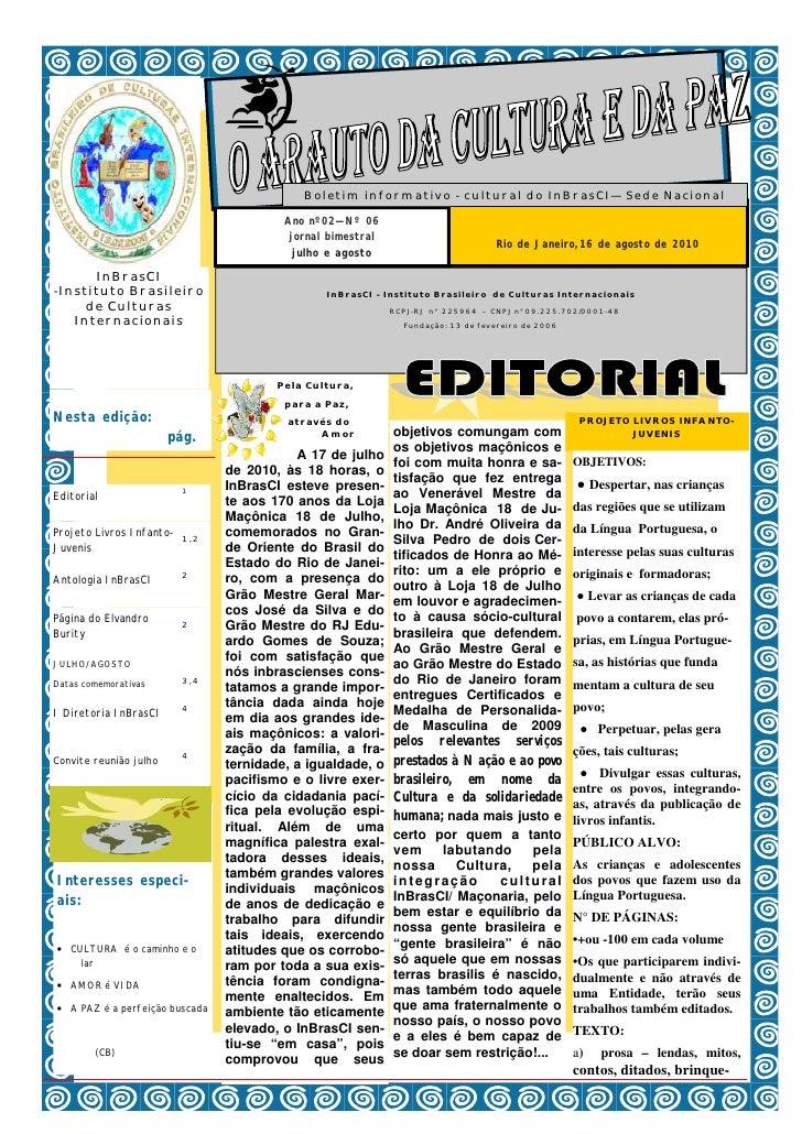 Boletim informativo - cultural do InBrasCI— Sede Nacional                                        Ano nº02—Nº 06           ...