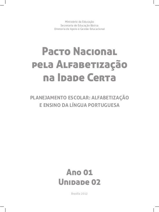 Ministério da Educação             Secretaria de Educação Básica        Diretoria de Apoio à Gestão Educacional  Pacto Nac...