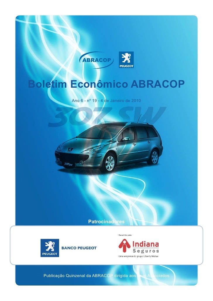 ABRACOP    Boletim Econômico ABRACOP                Ano 6 - nº 19 - 4 de Janeiro de 2010                            Patroc...