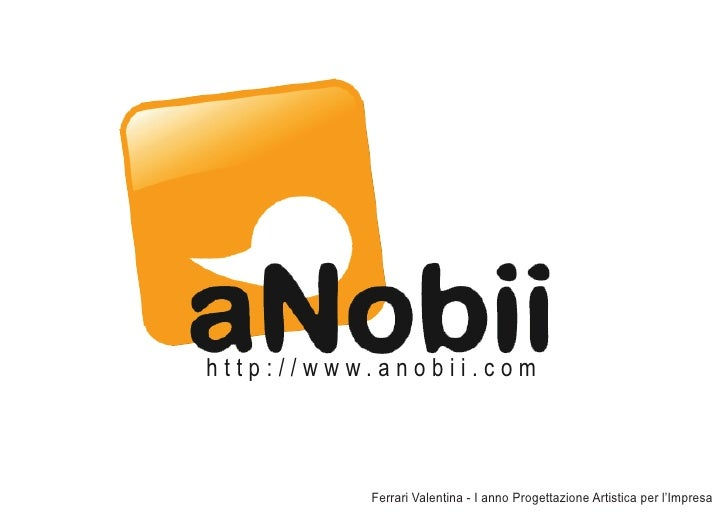 http://www.anobii.com          Ferrari Valentina - I anno Progettazione Artistica per l'Impresa