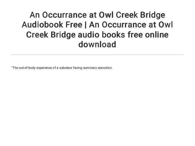 owl creek bridge summary