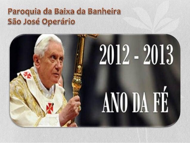 Programa Paroquial• 12 catequeses, os 12 Artigos de Fé explicados, reflectidos e  animados;• Iniciar em Novembro 2012-2013...