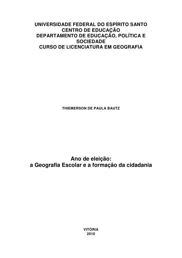 UNIVERSIDADE FEDERAL DO ESPÍRITO SANTO          CENTRO DE EDUCAÇÃO  DEPARTAMENTO DE EDUCAÇÃO, POLÍTICA E                SO...