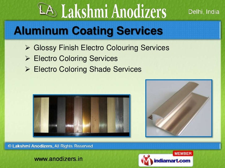 Anodizing and Coating Services by Lakshmi Anodizers New Delhi