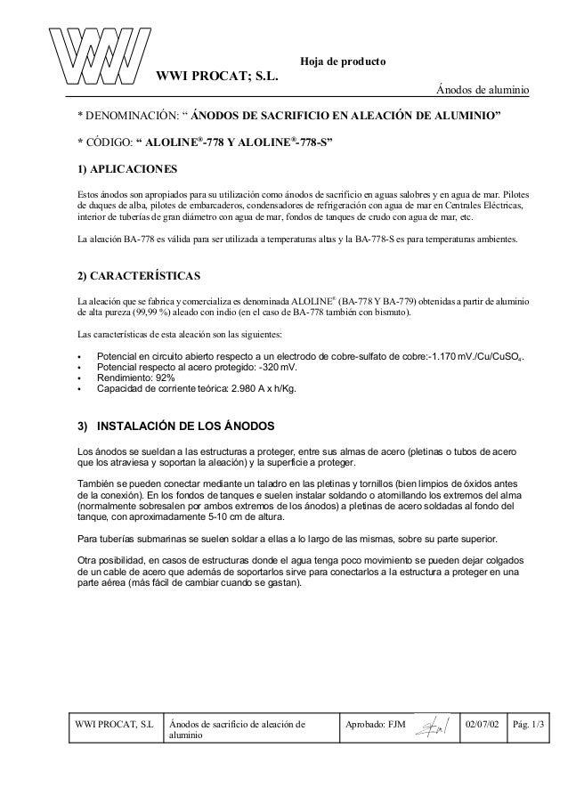 """Hoja de producto  WWI PROCAT; S.L. Ánodos de aluminio * DENOMINACIÓN: """" ÁNODOS DE SACRIFICIO EN ALEACIÓN DE ALUMINIO"""" * CÓ..."""