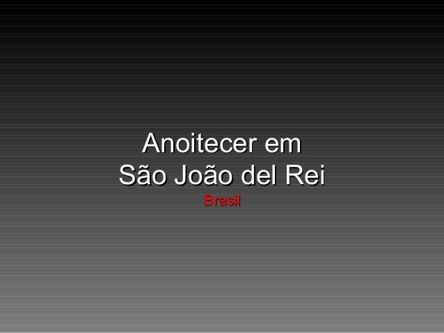 Anoitecer em São João del Rei Brasil