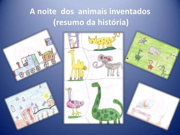 A noite dos animais inventados      (resumo da história)