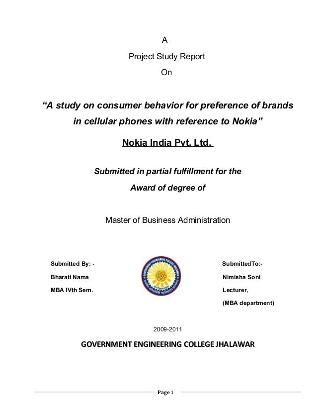 "AProject Study ReportOn""A study on consumer behavior for preference of brandsin cellular phones with reference to Nokia""No..."