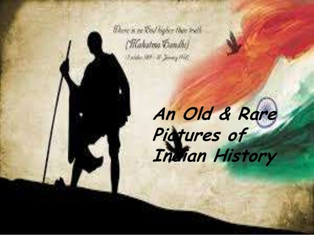 An Old & Rare Pictures of Indian History