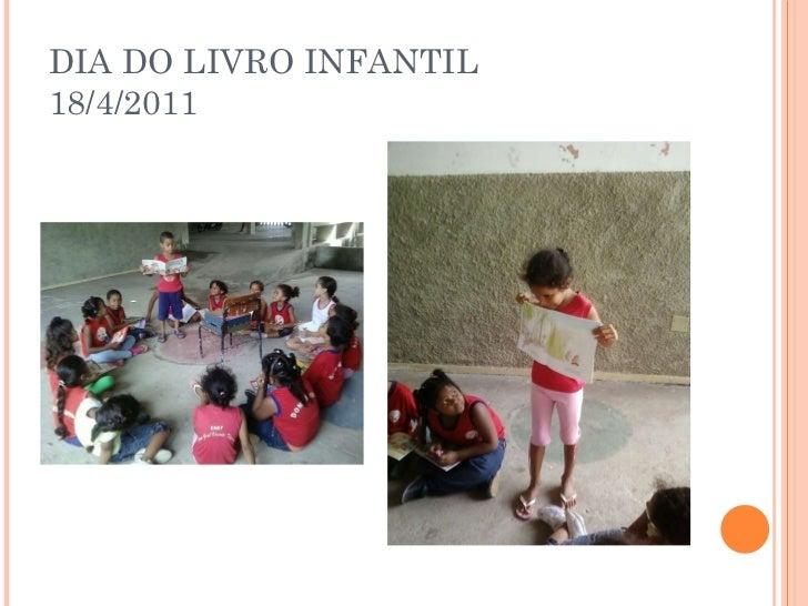 DIA DO LIVRO INFANTIL 18/4/2011
