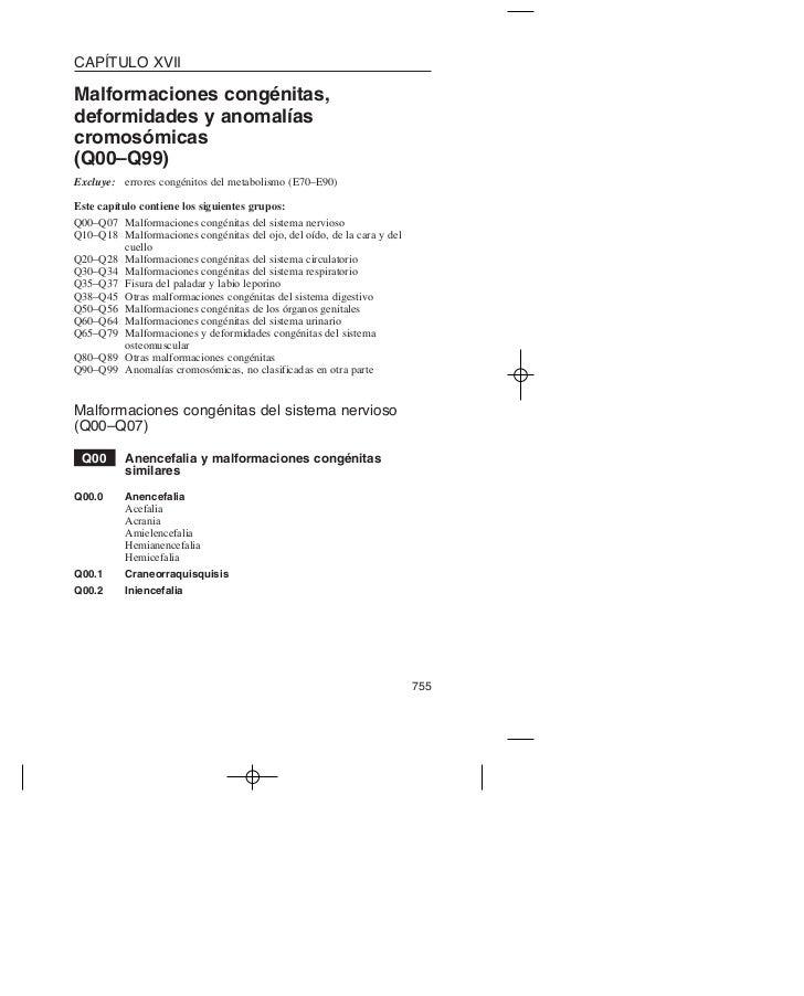 CAPÍTULO XVIIMalformaciones congénitas,deformidades y anomalíascromosómicas(Q00–Q99)Excluye: errores congénitos del metabo...