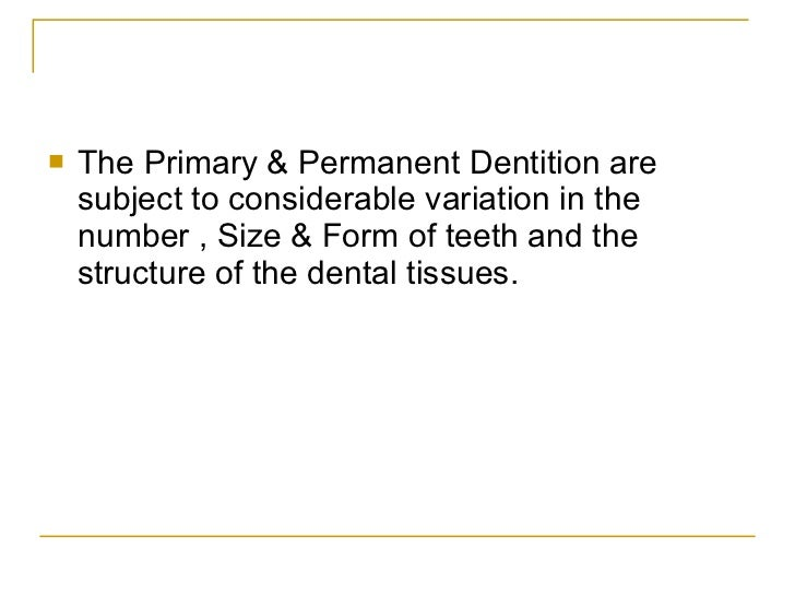 Anomalies of tooth formation & eruption Slide 2