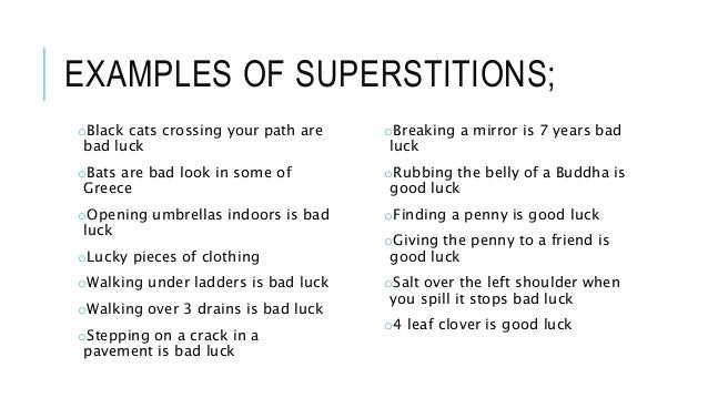 Superstitions!!!!