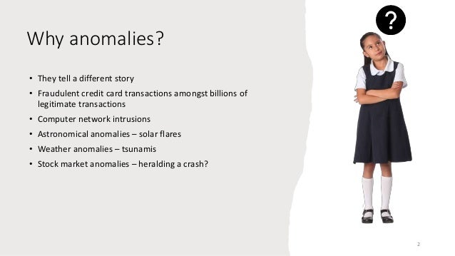 Here is the anomalow-down! Slide 2