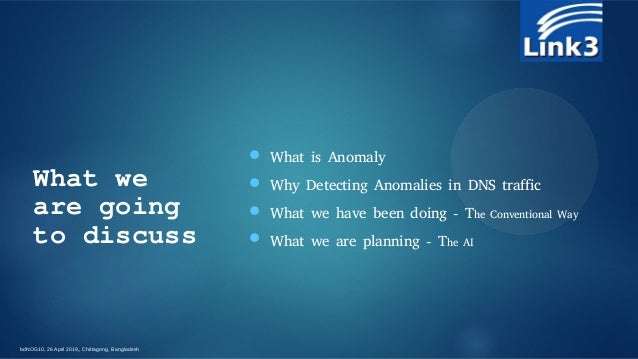 Anomaly detection in dns traffic Slide 3