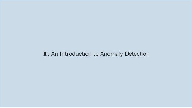 Ⅱ: An Introduction to Anomaly Detection