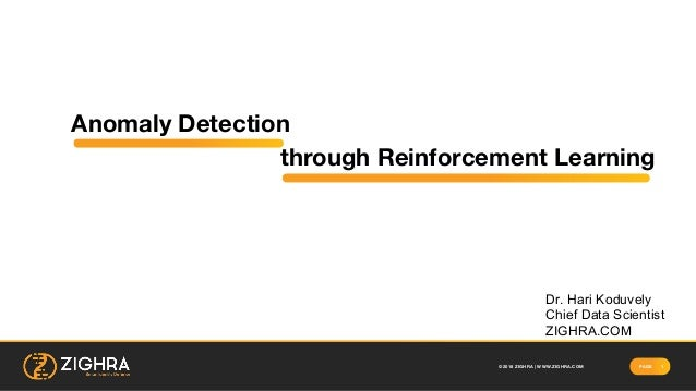 Anomaly Detection through Reinforcement Learning
