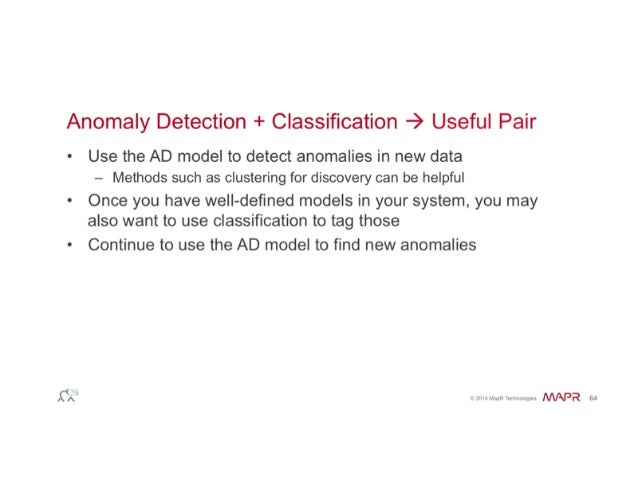 Anomaly Detection When You Don T Know What You Need To Find