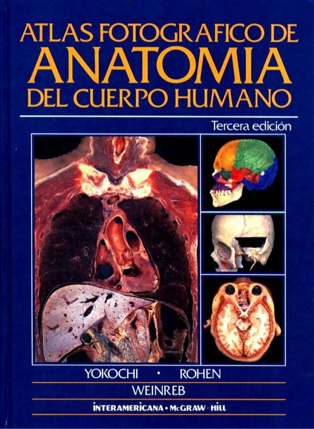 Atlas fotográfico de anatomia del cuerpo humano [3era edicion]