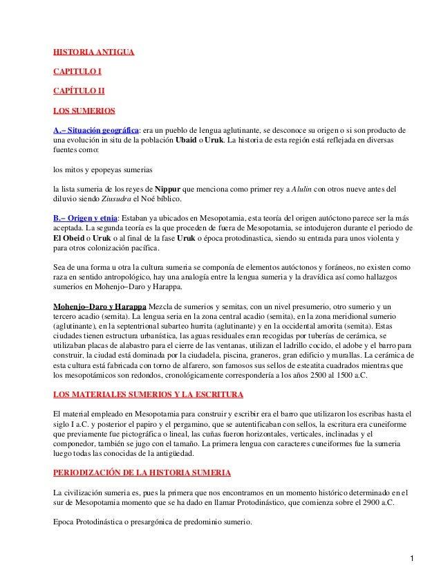 HISTORIA ANTIGUACAPITULO ICAPÍTULO IILOS SUMERIOSA.− Situación geográfica: era un pueblo de lengua aglutinante, se descono...
