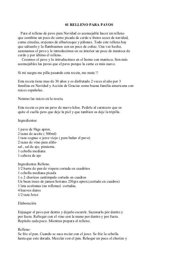01 RELLENO PARA PAVOS  Para el relleno de pavo para Navidad es aconsejable hacer un rellenoque combine un poco de carne pi...